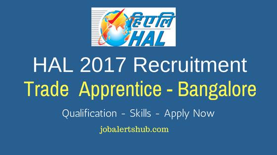 HAL 2017 Recruitment Trade Apprentice Bangalore Location