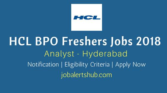 HCL BPO 2018 Freshers Recruitment for B.Tech graduates for Hyderabad location