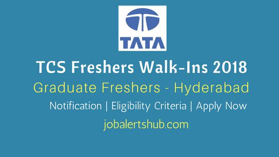 TCS Freshers Walk-ins 2018 Graduate Freshers Job Announcement Hyderabad