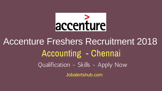 Accenture Freshers Jobs In Chennai 2018 Accounting Posts