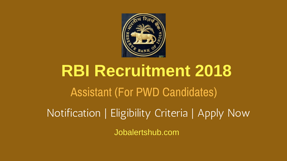 RBI Recruitment 2018 PWD Special Drive For Assistant Job Notification