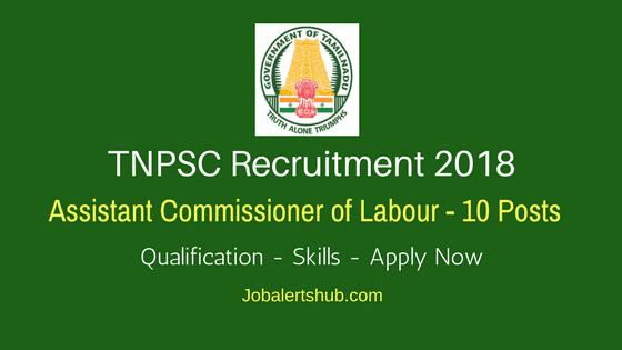 TNPSC-Assistant-Commissioner-of-Labour-Recruitment-2018