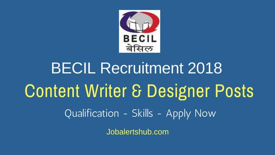 BECIL Recruitment Content Writer & Designer Posts 2018 Job Notification