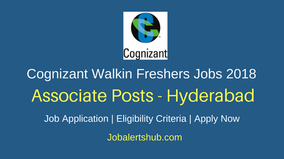 Cognizant Walkin Associate Freshers Jobs 2018 Hyderabad