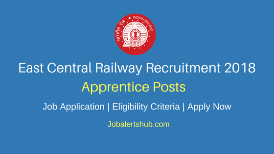 East-Central-Railway-Apprentice-Recruitment-2018-Job-Notification