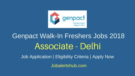 Genpact Freshers Walk-In Delhi Associate Jobs 2018 Recruitment
