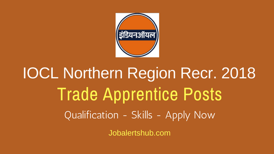 IOCL Northern Trade Apprentice Posts 2018 Job Announcement