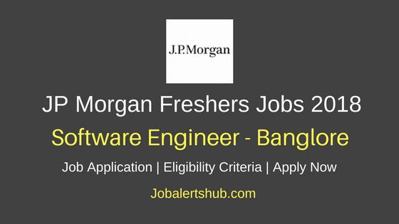 JP Morgan Software Engineer Freshers Bangalore Jobs 2018