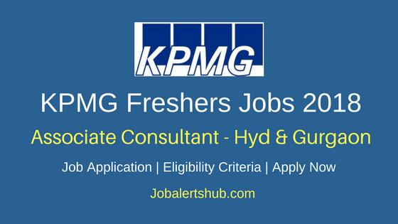 KPMG Freshers Associate Consultant Jobs 2018 Hyd & Gurgaon