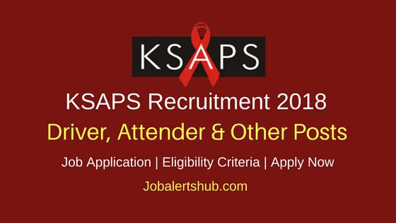 KSAPS Driver, Attender & Other Posts 2018 Job Notification