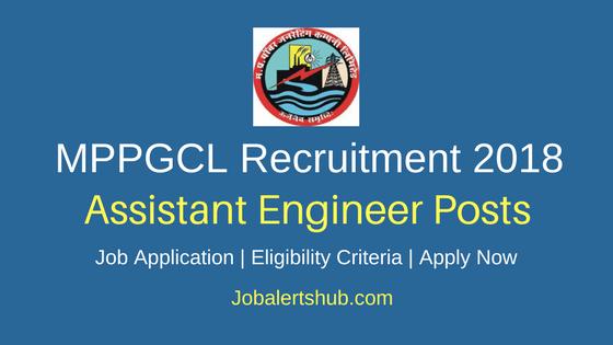 MPPGCL Assistant Engineer 2018 Recruitment Job Notification