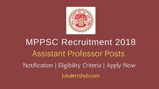 MPPSC Assistant Professor Posts Recruitment 2018