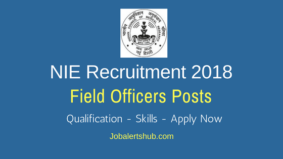 NIE-Recruitment-Field-Officers-Posts-2018-Job-Notification