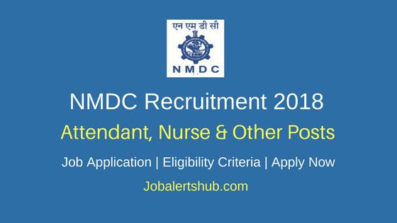 NMDC 2018 Attendant, Nurse & Other Posts