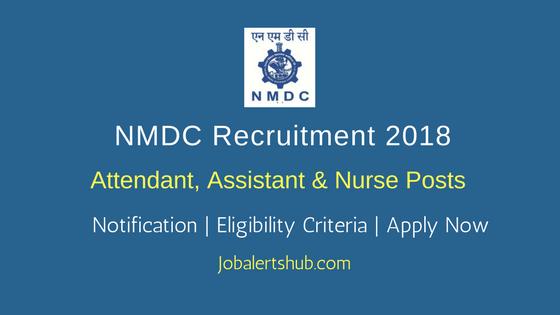 NMDC Attendant, Assistant & Nurse Recruitment 2018 Job Notification