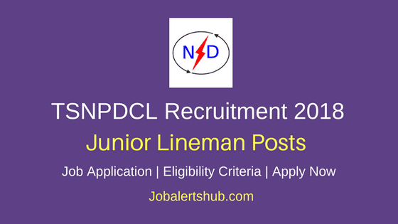 Northern-Power-Distribution-Company-of-Telangana-Limited-TSNPDCL-Junior-Lineman-Jobs-2018