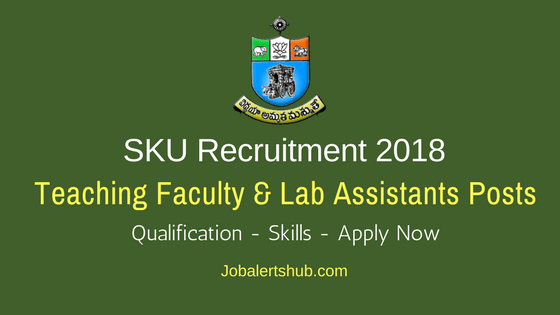 SKU Teaching Faculty & Lab Assistants Recruitment 2018