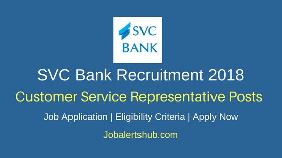 SVC Bank Customer Service Representative 2018 Jobs