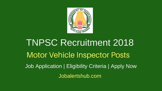 TNPSC Motor Vehicle Inspector Recruitment 2018