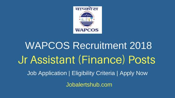 WAPCOS 2018 Jr Assistant Finance Recruitment Notification