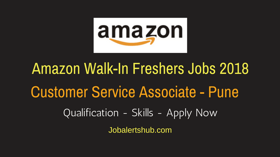 Amazon Walk-In Pune Customer Service Associate Jobs 2018-1