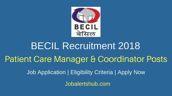 BECIL Patient Care Manager & Coordinator Recruitment 2018 Job Notification