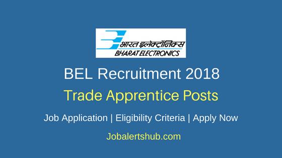 BEL Trade Apprentice Recruitment 2018 Notification