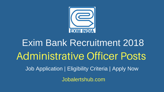 Exim Bank Administrative Officer Recruitment 2018