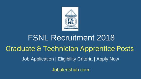 FSNL Graduate & Technician Apprentice Recruitment 2018