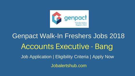 Genpact Bangalore Freshers Walkin Accounts Executive Jobs 2018