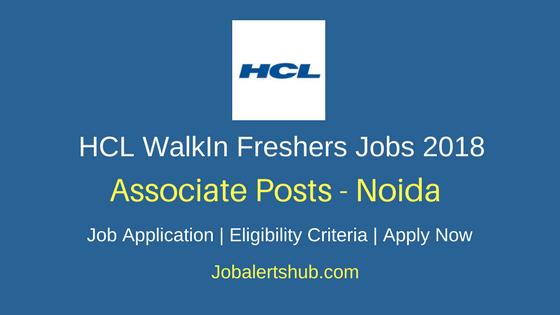 HCL WalkIn Freshers Noida Associate Jobs 2018