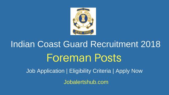 Indian Coast Guard Foreman Recruitment 2018