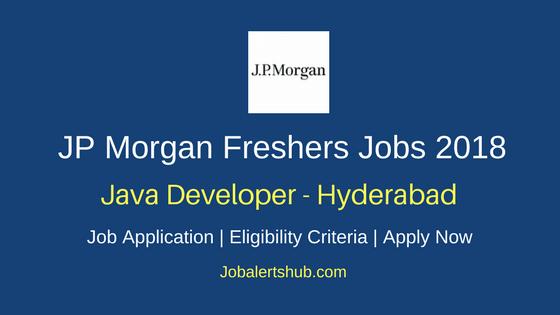JP Morgan Hyderabad Java Developer Freshers Jobs 2018