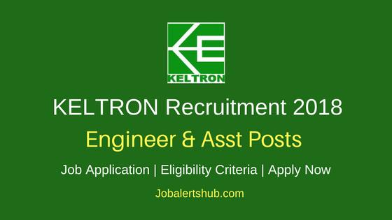 KELTRON Engineer & Asst Recruitment 2018 Govt. Jobs