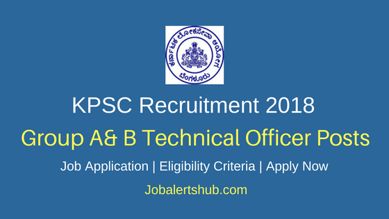 KPSC Group A& B Junior Technical Officer Recruitment 2018
