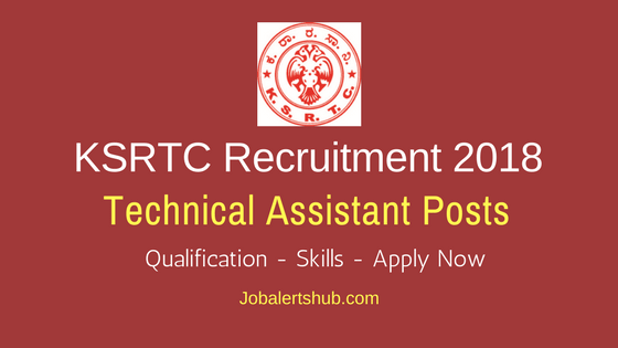 KSRTC Technical Assistant Recruitment 2018