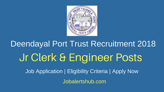 Kandla Port Trust Jr Clerk & Engineer Recruitment 2018 Job Notification