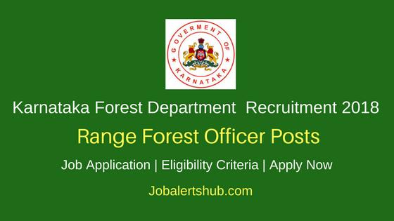 Karnataka Forest Department Range Forest Officer Recruitment 2018