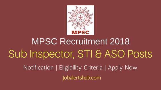 MPSC Grade B SI, STI & ASO 2018 Recruitment