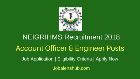 NEIGRIHMS JAO Junior Engineer & Others Recruitment 2018