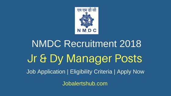 NMDC Jr & Dy Manager Recruitment 2018 Govt. Jobs