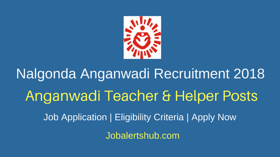 Nalgonda Anganwadi AWTAWH Recruitment 2018 Notification