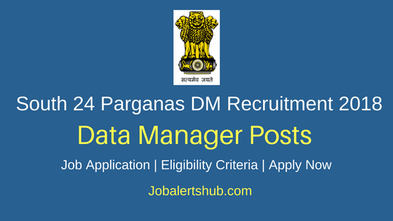 South 24 Parganas DM Data Manager 2018 Recruitment