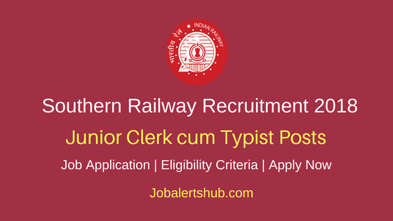 Southern Railway Junior Clerk cum Typist Recruitment 2018