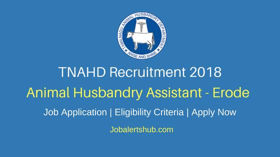 TNAHD Erode Assistant Recruitment 2018 Notification