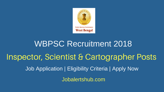 WBPSC Inspector, Scientist & Cartographer Recruitment 2018