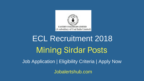 Eastern Coalfields Limited Mining Sirdar Recruitment 2018