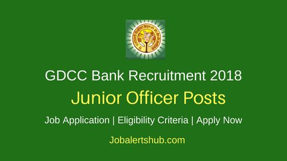 GDCC Bank Junior Officer Recruitment 2018 Job Notification