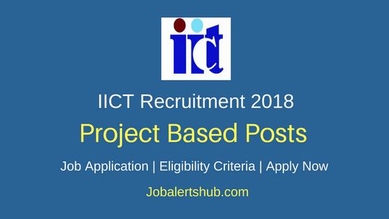 IICT Research Associate, JRF, PA Recruitment 2018