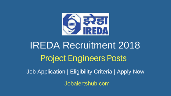 IREDA Project Engineers Recruitment 2018 Govt. Jobs